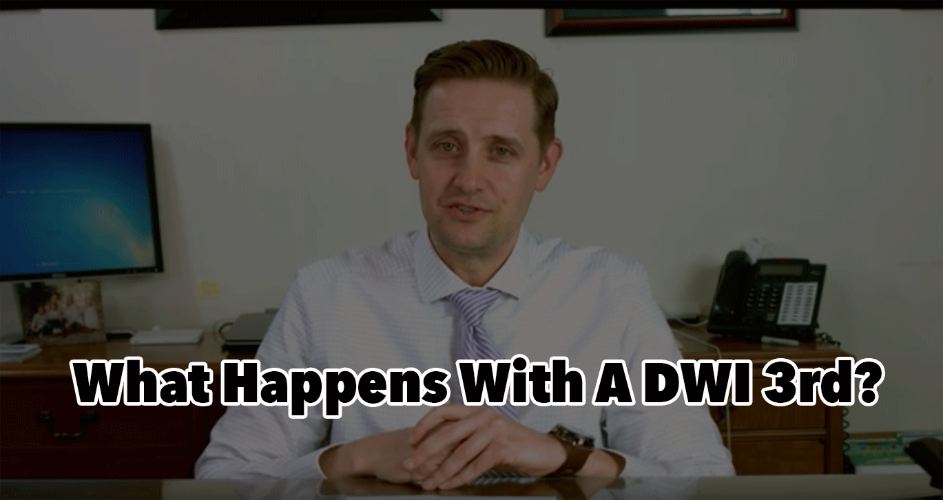 What Happens With A DWI 3rd?